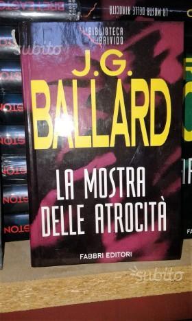 La Mostra Delle Atrocità di J.G. Ballard