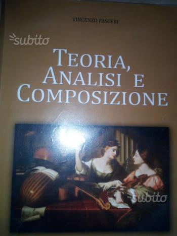 Libro per liceo teoria analisi e composizione
