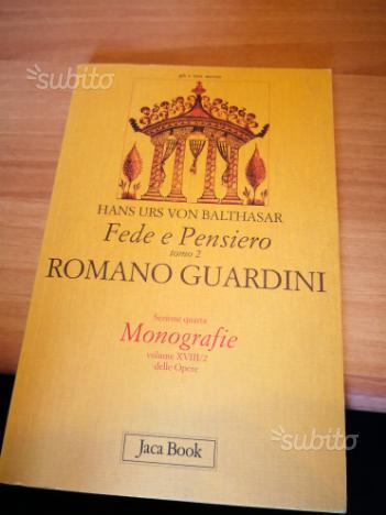Balthasar. Fede e pensiero in Guardini. Jaca Book