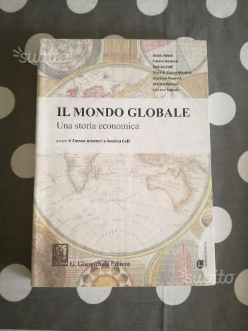 Il Mondo Globale Una Storia Economica 978889210759
