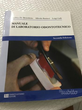 Manuale di laboratorio odontotecnico