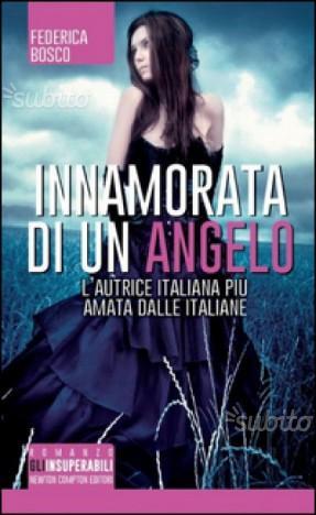 """Trilogia """"Innamorata di un angelo"""" Federica Bosco"""