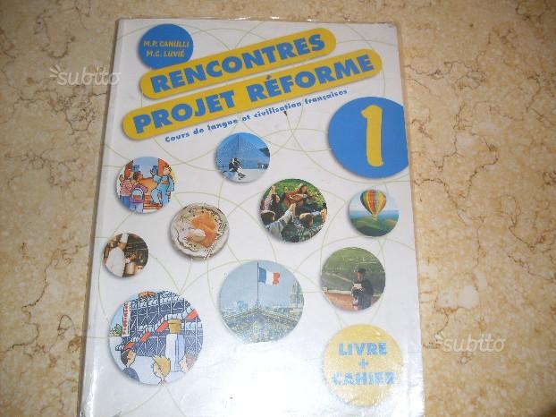Libro di FRANCESE RENCONTRES-PROJET-REFORME 1