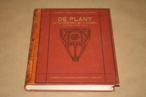De plant in nijverheid en handel - Antieke uitgave 1914 !!
