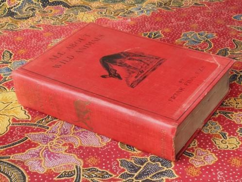 Mooi antiek boek uit Engeland over wilde dieren uit 1913.
