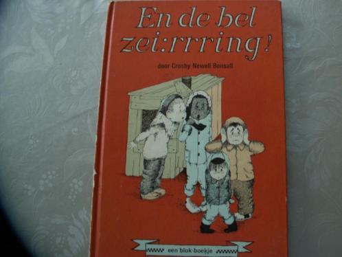 Een blok-boekje En de bel zei : rrring! door Crosby Newell