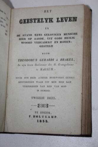 Th. à Brakel - Het geestelijke leven, twee delen (1861/1855)