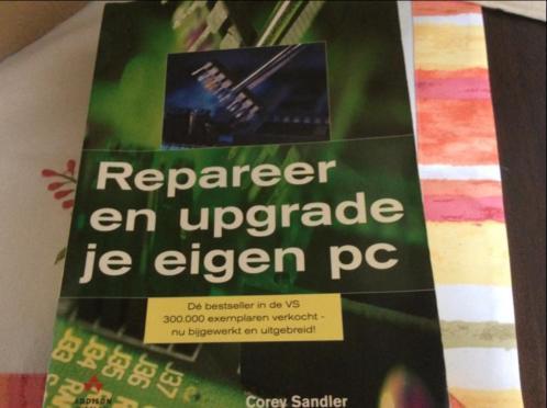 Repareer en upgrade je eigen pc-corey sandler