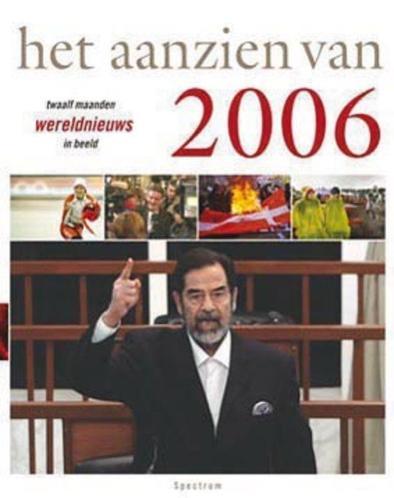 het aanzien van 2006 twaalf maanden wereldnieuws in beeld