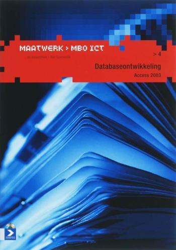 Maatwerk MBO ICT Databaseontwikkeling Access 2 9789039524831