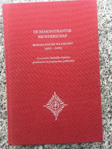 De Remonstrantse Broederschap 1905 - 2005