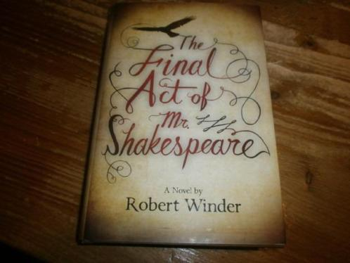 the final act of mr shakespear robert winder