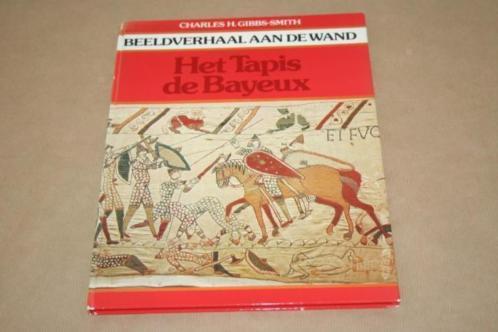 Het Tapis de Bayeux - Beeldverhaal aan de wand !!