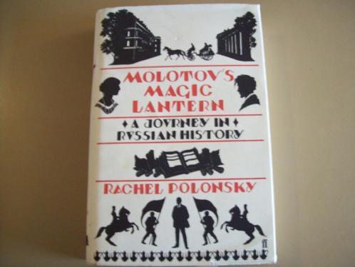 A Journey In Russian History: Molotov's Magic Lantern