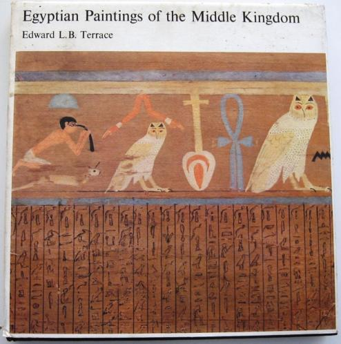Egyptian Paintings of the Middle Kingdom HC Terrace Egypte