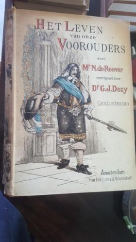 Het leven van onze voorouders roever dozy antiek boek serie
