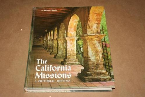 The California Missions - A pictorial history