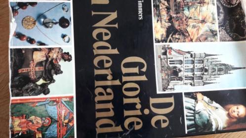De Glorie van Nederland prof,Dr.J.J,M,Timmers eerste druk