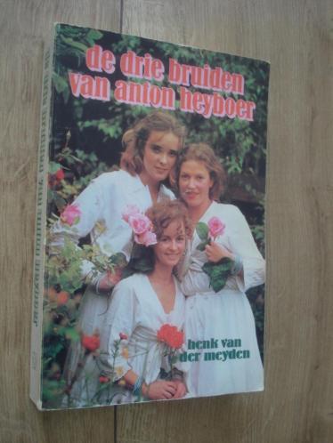 de drie bruiden van anton heyboer H v.d Meyden foto,s info
