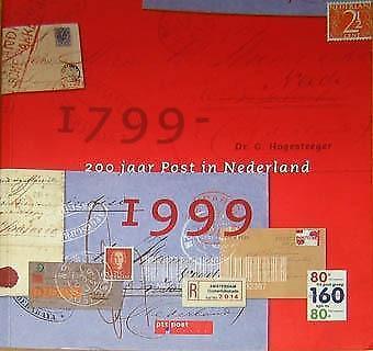 200 Jaar Post in Nederland 1799-1999