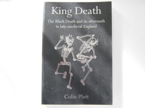 King Death Aftermath in Middle Ages C Platt Pest Zwarte dood