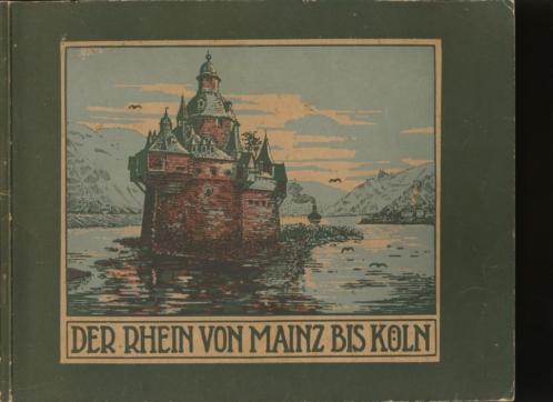 Der Rhein von Mainz bis Köln; 29 fotos; 1904