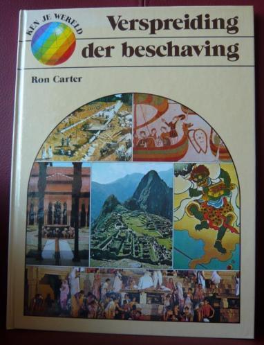 Verspreiding der beschaving en Opkomst der beschaving