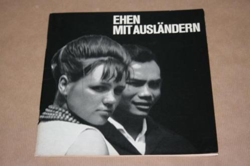 Zeldzame voorlichtingsuitgave - Ehen mit Ausländern - 1960 !