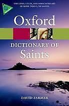 The Oxford Dictionary of Saints Fifth Edition 9780199596607