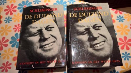 Arthur Schlesinger De duizend dagen. Kennedy in het witte hu