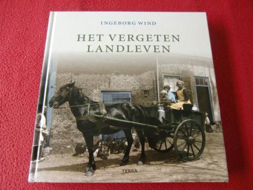Het vergeten landleven - Ingeborg Wind