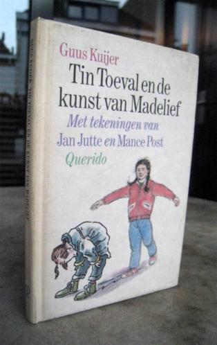 Kuijer, Guus - Tin Toeval en de kunst van Madelief (1989)