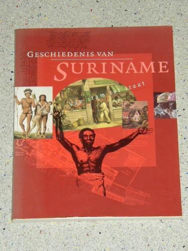 Geschiedenis van Suriname. Van stam tot staat