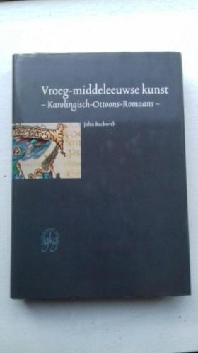 Vroeg Middeleeuwse kunst Karololingisch Ottoons Romaans