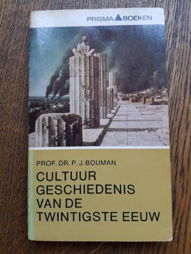 Prof. dr. P.J. Bouman - Cultuurgeschiedenis van de 20e eeuw