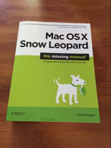 Mac OS Snow Leopard - The missing manual van O'Reilly David