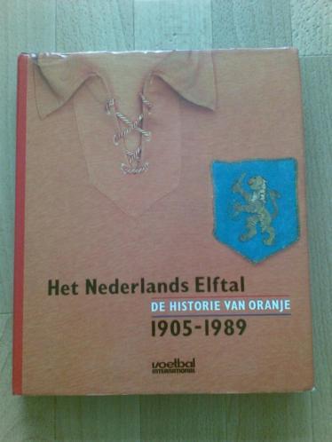 Nederlands Elftal 1905-1989 historie van Oranje Programa