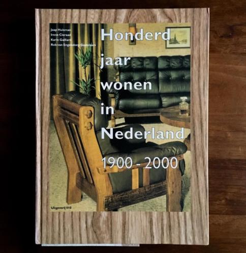 Honderd jaar wonen In Nederland
