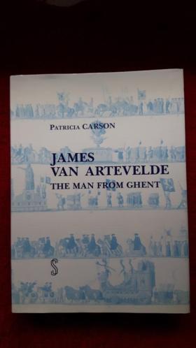 James van Artevelde, The man from Ghent