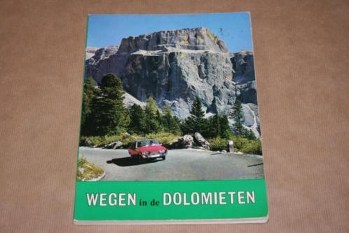 Wegen in de Dolomieten - Fraaie oude uitgave 1960 !!