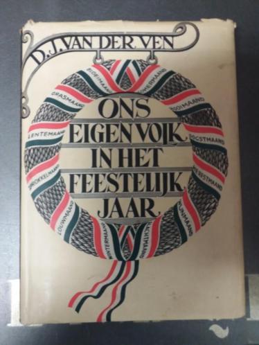 Boek Ons Eigen Volk In Het Feestelijk Jaar.