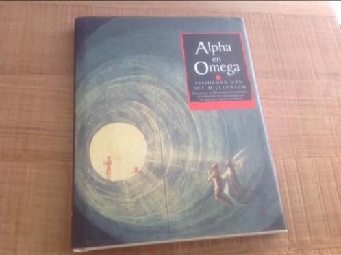 Alpha en Omega, visioenen van het millennium