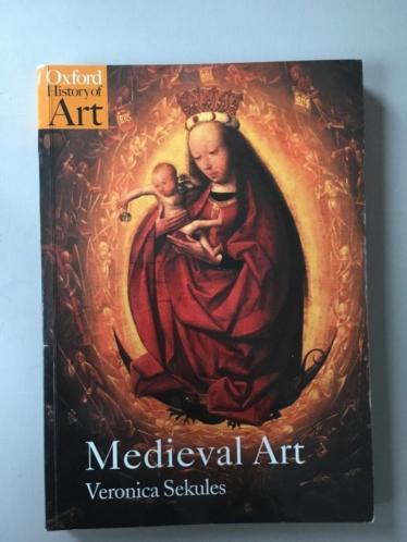 Medieval Art,Veronica Secules:kunstgeschiedenis Middeleeuwen
