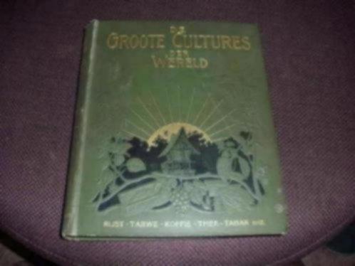De Groote Cultures der Wereld - 1916