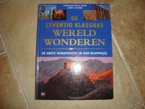 De 70 klassieke wereldwonderen: monumenten en bouwwijze