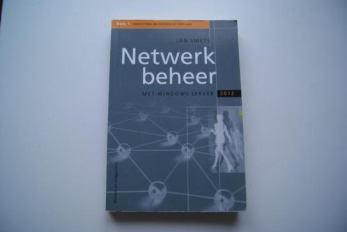 Netwerkbeheer met Windows Server 2012, Jan Smets
