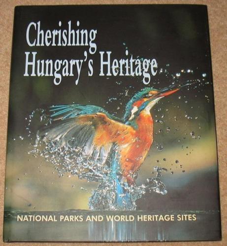 Hungarys Heritage; National parks; 2002; Hongarije