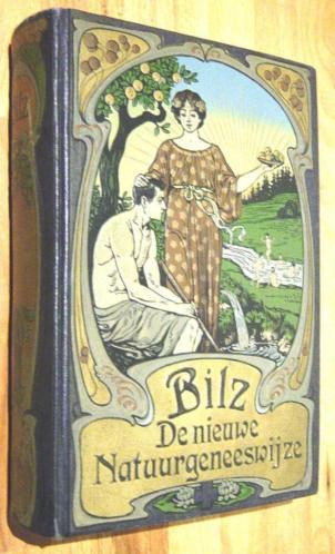 Bilz. De nieuwe Natuurgeneeswijze. (Deel 1) N.V Dekam. 1923